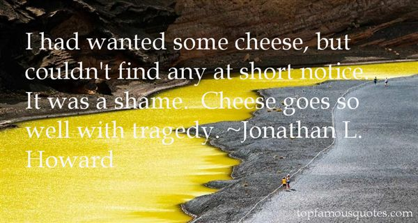 Jonathan L. Howard Quotes