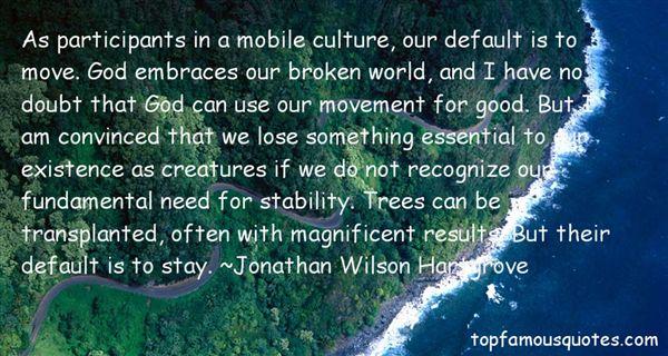 Jonathan Wilson Hartgrove Quotes