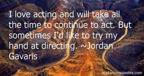Jordan Gavaris Quotes