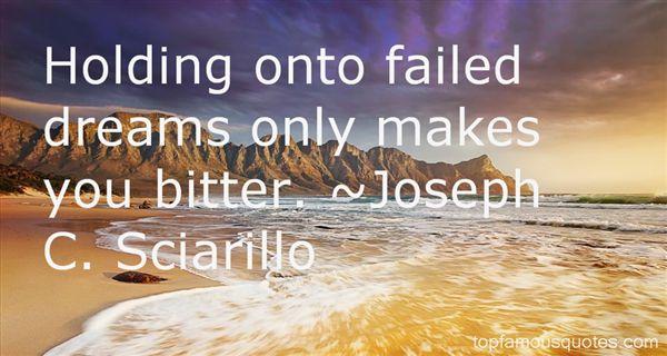 Joseph C. Sciarillo Quotes