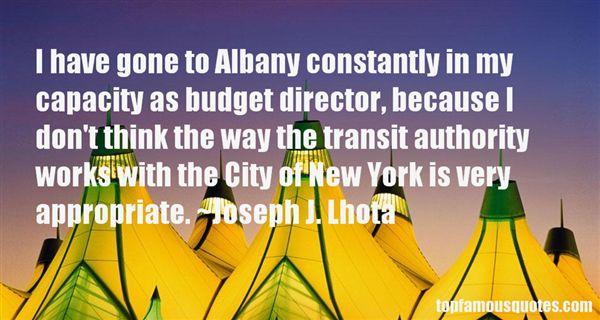Joseph J. Lhota Quotes
