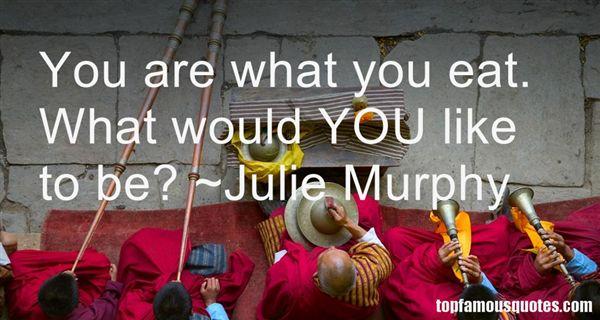 Julie Murphy Quotes