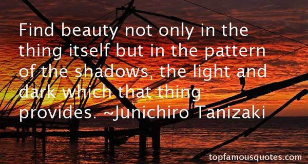 Jun'ichirō Tanizaki Quotes