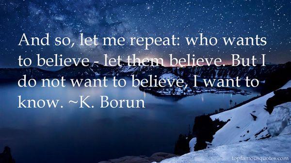 K. Borun Quotes