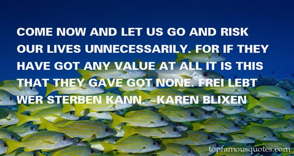 Karen Blixen Quotes