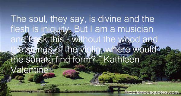 Kathleen Valentine Quotes