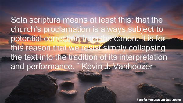 Kevin J. Vanhoozer Quotes
