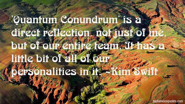 Kim Swift Quotes