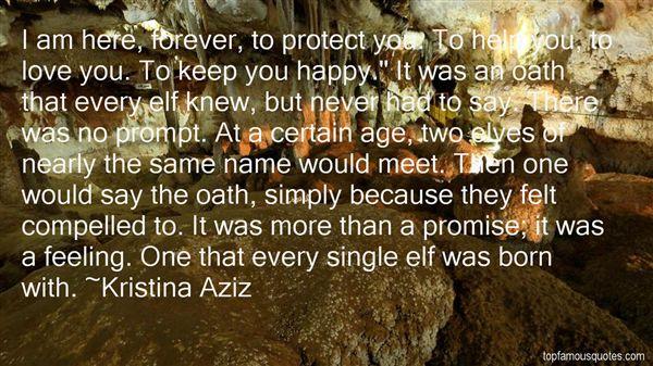 Kristina Aziz Quotes