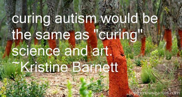 Kristine Barnett Quotes