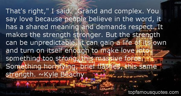 Kyle Beachy Quotes