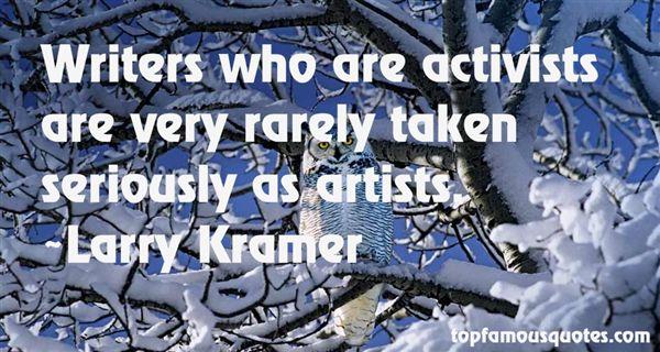 Larry Kramer Quotes