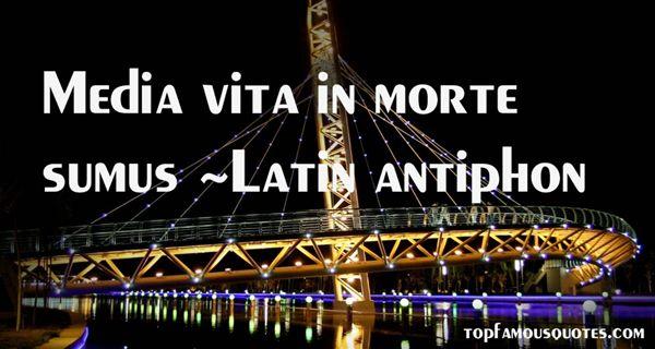 Latin Antiphon Quotes