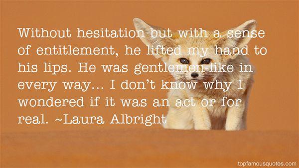 Laura Albright Quotes