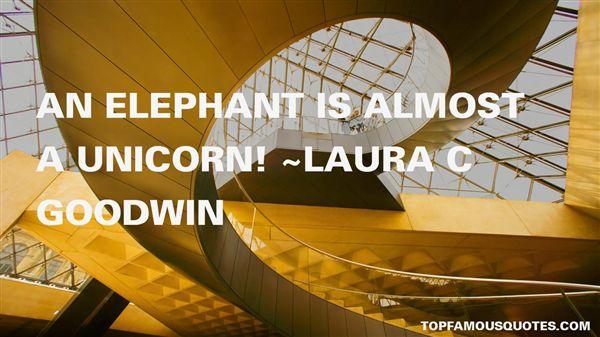Laura C Goodwin Quotes