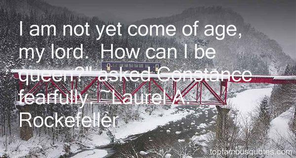 Laurel A. Rockefeller Quotes