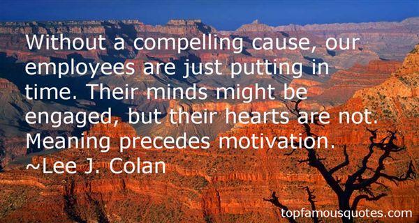 Lee J. Colan Quotes