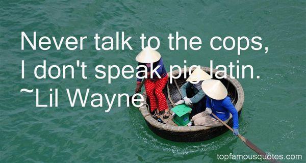 Lil' Wayne Quotes