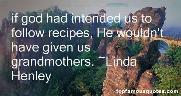 Linda Henley Quotes