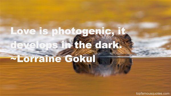 Lorraine Gokul Quotes