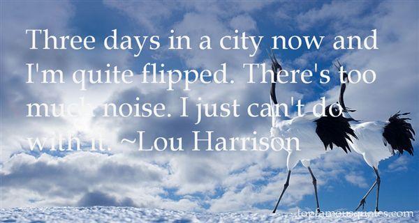 Lou Harrison Quotes
