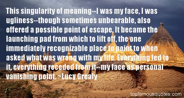 Lucy Grealy Quotes