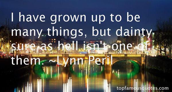 Lynn Peril Quotes