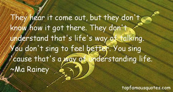 Ma Rainey Quotes