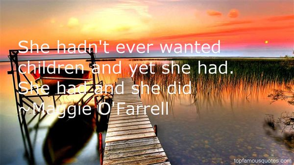 Maggie O'Farrell Quotes