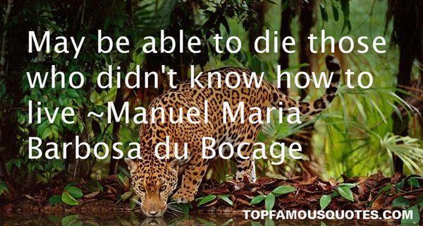 Manuel Maria Barbosa Du Bocage Quotes