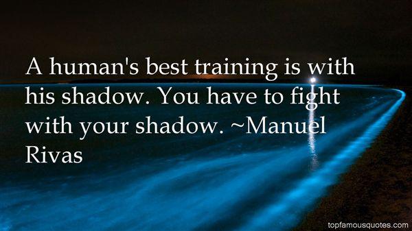 Manuel Rivas Quotes