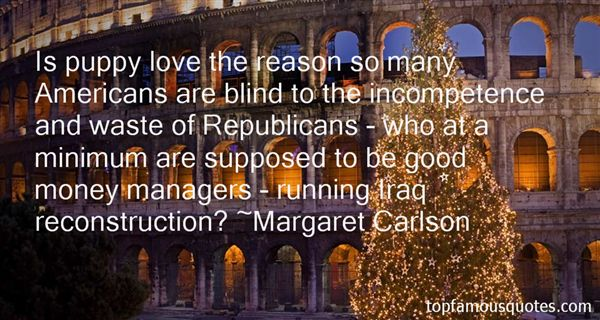 Margaret Carlson Quotes