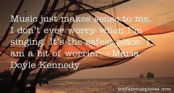 Maria Doyle Kennedy Quotes