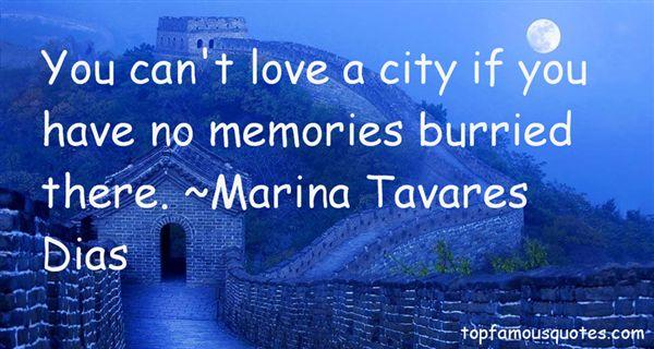 Marina Tavares Dias Quotes