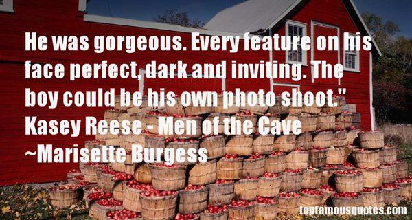 Marisette Burgess Quotes