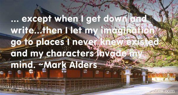 Mark Alders Quotes