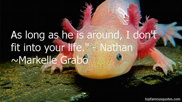 Markelle Grabo Quotes