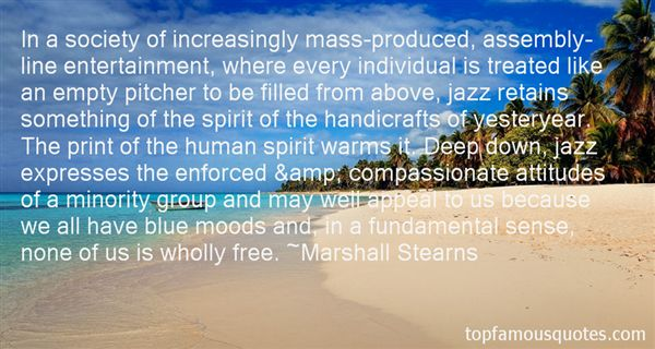 Marshall Stearns Quotes