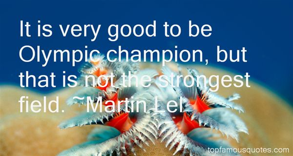 Martin Lel Quotes