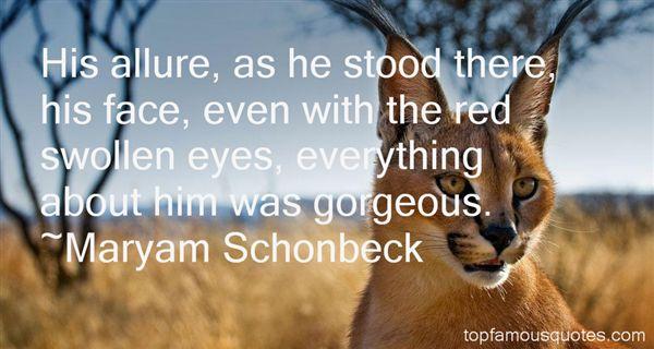 Maryam Schonbeck Quotes