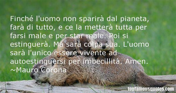Mauro Corona Quotes