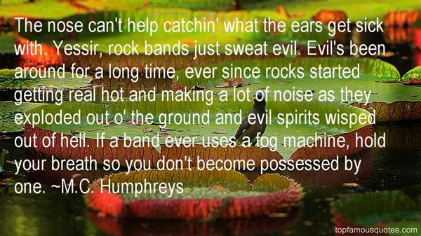 M.C. Humphreys Quotes