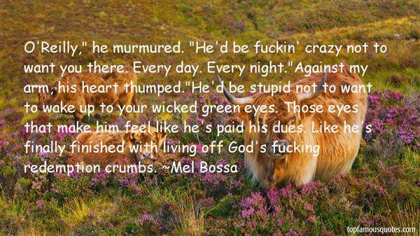 Mel Bossa Quotes
