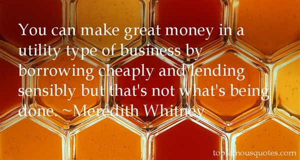 Meredith Whitney Quotes
