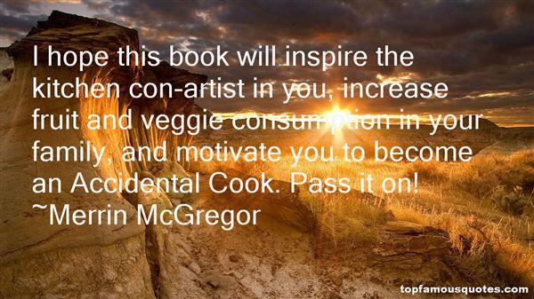 Merrin McGregor Quotes