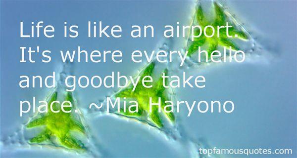 Mia Haryono Quotes