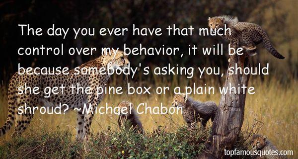 Michael Chabon Quotes
