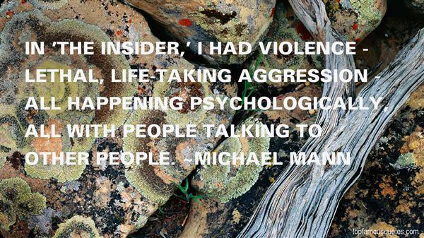 Michael Mann Quotes