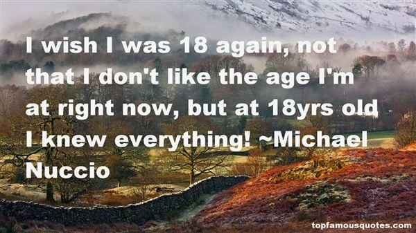 Michael Nuccio Quotes