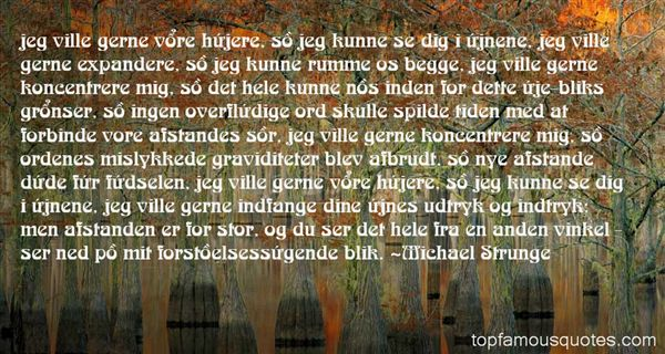 Michael Strunge Quotes